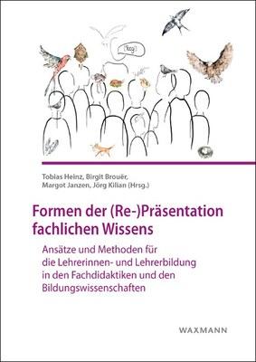 Sammelband: Formen der (Re-)Präsentation fachlichen Wissens
